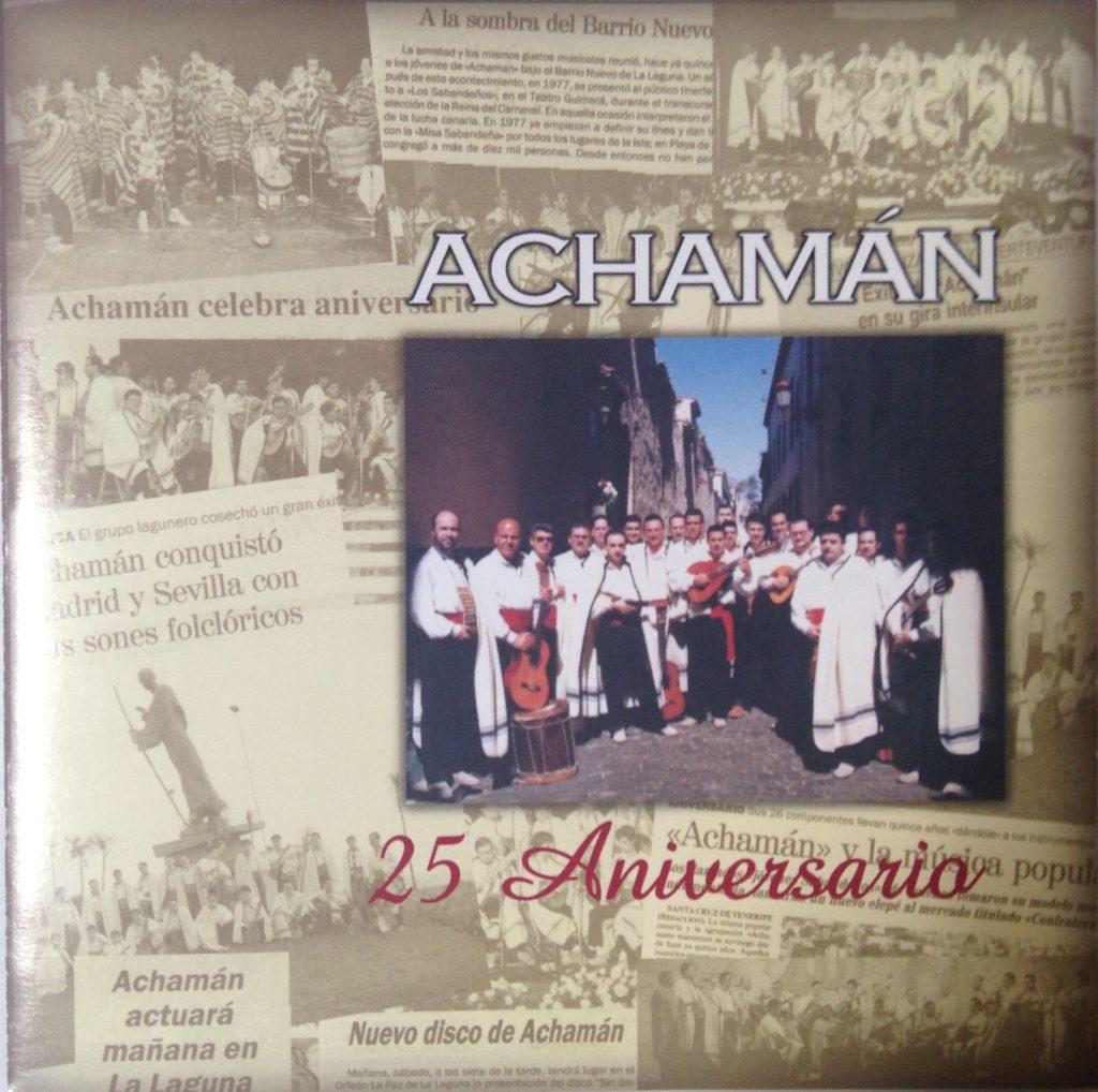Achamán, 25 aniversario - 2000